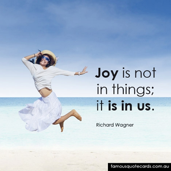 Joy Is Not In Things Quote